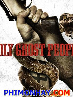 Giáo Hội Rắn Thánh - Holy Ghost People