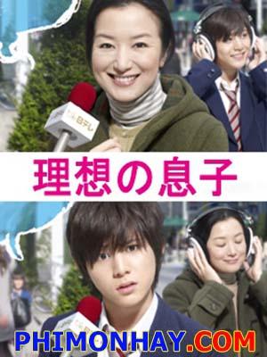 Risou No Musuko Đứa Con Hoàn Hảo: Nam Sinh Siêu Quậy.Diễn Viên: Chizuru Ikewaki,Yoshihiko Hakamada,Aki Maeda