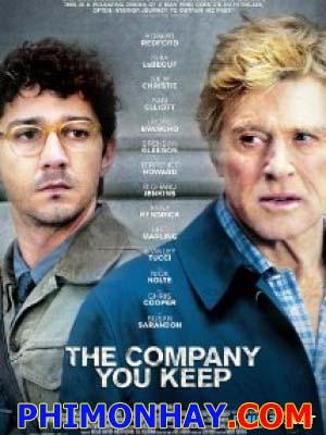 Truy Tìm Công Lý The Company You Keep.Diễn Viên: Robert Redford,Nick Nolte,Stanley Tucci