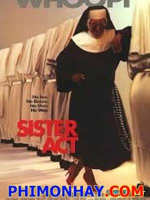 Khi Các Xơ Hành Động Sister Act.Diễn Viên: Whoopi Goldberg,Maggie Smith,Kathy Najimy