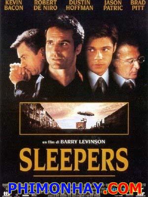 Những Kẻ Ngủ Mơ Sleepers.Diễn Viên: Robert De Nirond Brad Pitt