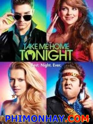 Đừng Xa Em Đêm Nay - Take Me Home Tonight