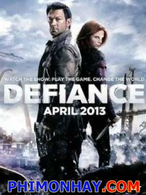 Lực Lượng Kháng Chiến 1 Defiance Season 1.Diễn Viên: Grant Bowler,Julie Benz,Stephanie Leonidas