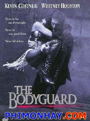 Vệ Sĩ Bí Mật - The Bodyguard