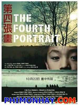 Bức Họa Thứ Tư The Fourth Portrait.Diễn Viên: Leon Dai,Lei Hao,Terri Kwan,Bi Xiao Hai
