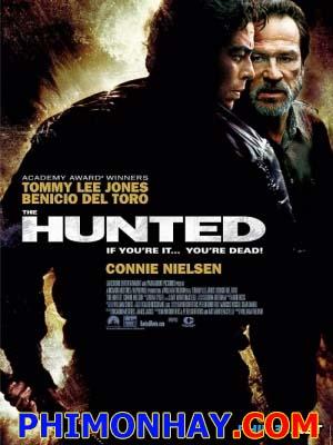 Cuộc Săn The Hunted.Diễn Viên: Tommy Lee Jones,Benicio Del Toro,Connie Nielsen,Leslie Stefanson,John Finn,José Zúñiga,Ron Canada