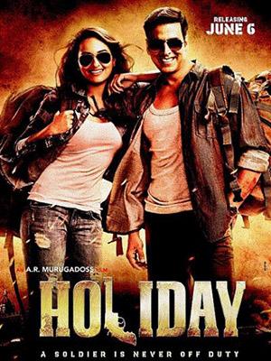 Nghỉ Phép Holiday.Diễn Viên: Akshay Kumar,Sonakshi Sinha
