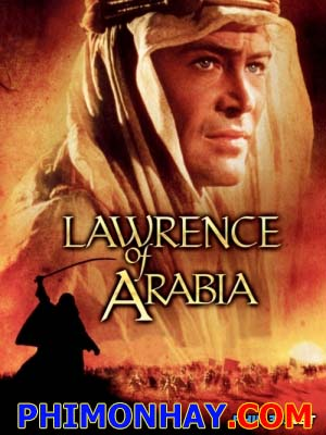 Lawrence Ở Ả Rập - Lawrence Of Arabia Việt Sub (1962)