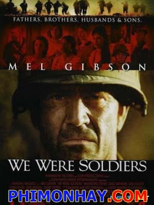 Chúng Tôi Là Lính We Were Soldiers.Diễn Viên: Rall Wallace