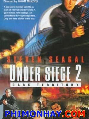 Dưới Sự Phong Tỏa 2 Under Siege 2: Dark Territory.Diễn Viên: Tom Cruise,Kelly Mcgillis,Val Kilmer