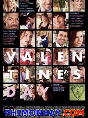 Ẩn Số Tình Yêu Valentines Day.Diễn Viên: Jessica Alba,Kathy Bates,Jessica Biel,Bradley Cooper,Eric Dane