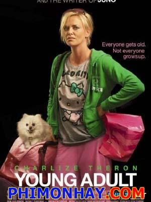 Tuổi Mới Lớn Young Adult.Diễn Viên: Charlize Theron,Patrick Wilson,Patton Oswalt