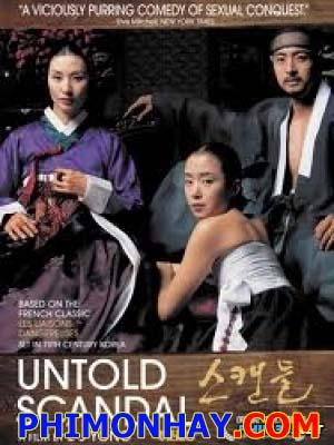 Vụ Xì Căn Đan Không Được Kể Untold Scandal.Diễn Viên: Kim Hyeon Jeong,Lee Je Yong,Kim Dae Wu