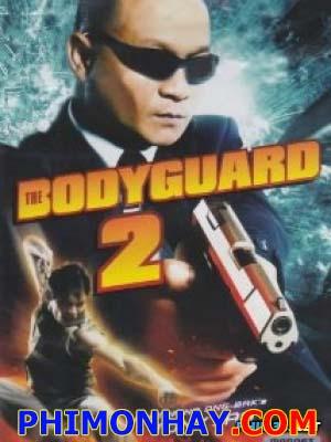Vệ Sĩ 2 The Bodyguard 2.Diễn Viên: Petchtai Wongkamlao,Jacqueline Apitananon