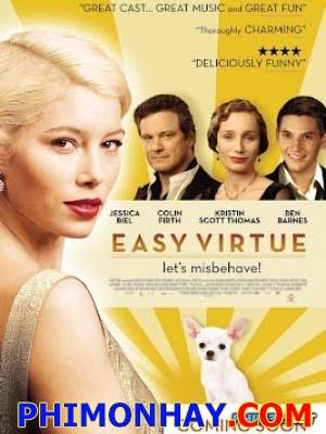 Đức Hạnh Easy Virtue.Diễn Viên: Jessica Biel,Ben Barnes,Kristin Scott Thomas,Colin Firth