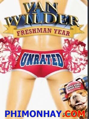 Sinh Viên Năm Nhất Van Wilder Freshman Year.Diễn Viên: Jonathan Bennett,Kristin Cavallari,Kurt Fuller