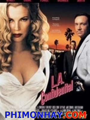 Bí Mật Los Angeles L.a. Confidential.Diễn Viên: Kevin Spacey,Russell Crowe,Guy Pearce