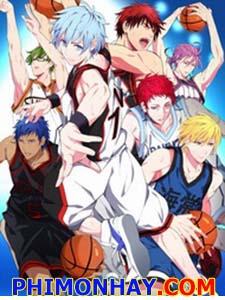 Kuroko No Basket Season 2 Koroko Tuyển Thủ Vô Hình Phần 2.Diễn Viên: Đặng Tụy Văn,Thái Thiếu Phân,Ngũ Vịnh Vy
