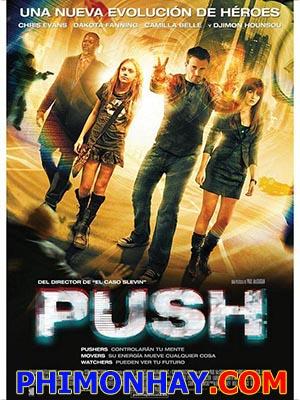 Siêu Năng Lực Push.Diễn Viên: Camilla Belle,Dakota Fanning And Chris Evans