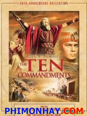 10 Điều Răn Của Chúa 1 The Ten Commandments 1.Diễn Viên: Charlton Heston,Yul Brynner,Anne Baxter
