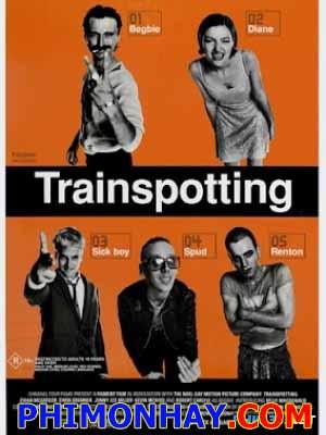 Lối Sống Đồi Trụy Trainspotting.Diễn Viên: Ewan Mcgregor,Ewen Bremner,Jonny Lee Miller