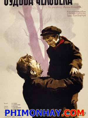 Số Phận Một Con Người Fate Of A Man.Diễn Viên: Sergey Borchuk
