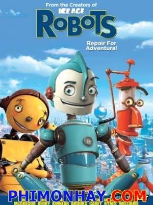 Thành Phố Robot Robots.Diễn Viên: Chris Wedge