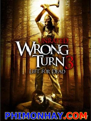 Ngã Rẽ Tử Thần 3 - Wrong Turn 3: Left For Dead
