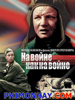 Chiến Tranh Là Thế At War As At War.Diễn Viên: Mikhail Kononov,Oleg Borisov,Viktor Pavlov