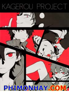 Kagerou Project Tổng Hợp Các Pv Trong Kagerou Project.Diễn Viên: Russell Crowe,Sharon Stone,Gene Hackman,Leonardo Dicaprio