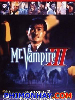 Thiên Sư Bắt Ma 3: Linh Huyễn Tiên Sinh - Mr Vampire 3