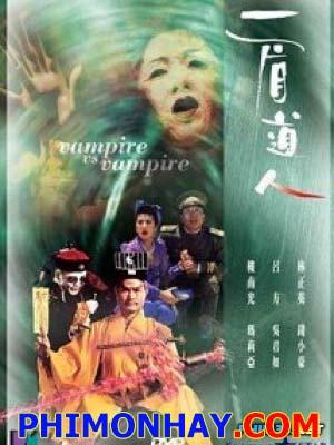 Thiên Sư Bắt Ma 5: Cương Thi Đấu Ma Cà Rồng - Mr Vampire 5: Vampire Vs. Vampire Thuyết Minh (1989)