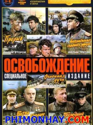 Giải Phóng 1: Vòng Cung Lửa Osvobozhdenie 1.Diễn Viên: Mikhail Ulyanov,Vasily Shukshin,Nikolai Olyalin,Larissa Golubkina