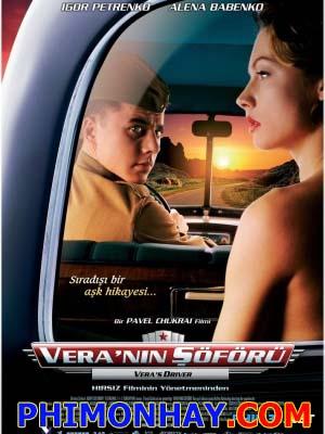Tài Xế Của Vera A Driver For Vera.Diễn Viên: Igor Petrenko,Elena Babenko,Bogdan Stupka