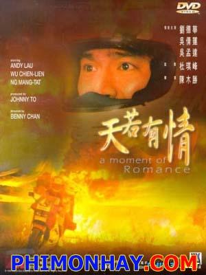 Thiên Nhược Hữu Tình A Moment Of Romance.Diễn Viên: Andy Lau,Chien Lien Wu,Kingman Cho