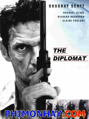 Vòng Loại Tử Thần The Diplomat.Diễn Viên: Dougray Scott,Rachael Blake,Jeremy Lindsay Taylor