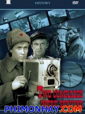 Đôi Bạn Chiến Đấu: Two Comrades Were Serving - Two Army Comrades: Sluzhili Dva Tovarishcha Chưa Sub (1968)