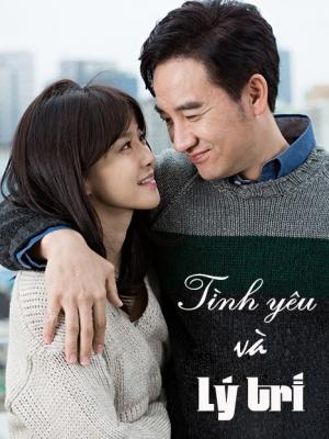 Tình Yêu Và Lý Trí Giá Trị Tình Yêu: Valid Love.Diễn Viên: Uhm Tae Woong,Lee Si Young,Lee Soo Hyuk,Choi Yeo Jin,Ryu Hye Rin,Han Soo Yun,Park Jung Min