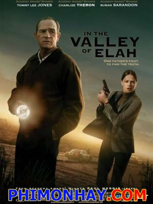 Chuyện Xảy Ra Ở Thung Lũng Elah In The Valley Of Elah.Diễn Viên: Tommy Lee Jones,Charlize Theron,Jonathan Tucker