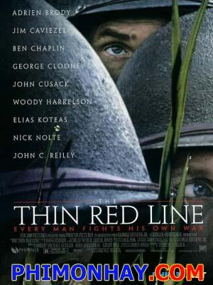 Lằn Ranh Đỏ Mỏng Manh The Thin Red Line.Diễn Viên: Jim Caviezel,Sean Penn,Nick Nolte