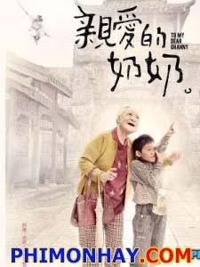 Bà Ơi To My Dear Granny.Diễn Viên: Shiou Yun Chang,Akira Chen,Lawrence Ko
