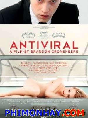 Chống Chọi Virus Antiviral.Diễn Viên: Caleb Landry Jones,Sarah Gadon,Lisa Berry