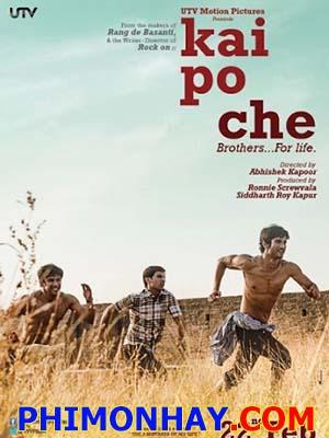 Ba Người Anh Em Kai Po Che!.Diễn Viên: Amrita Puri,Sushant Singh Rajput,Amit Sadh