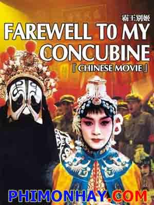 Bá Vương Biệt Cơ Farewell My Concubine.Diễn Viên: Leslie Cheung,Fengyi Zhang,Li Gong