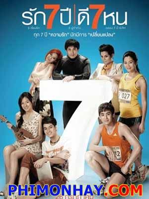 Chuyện Bẩy Năm Seven Something.Diễn Viên: Jira Maligool