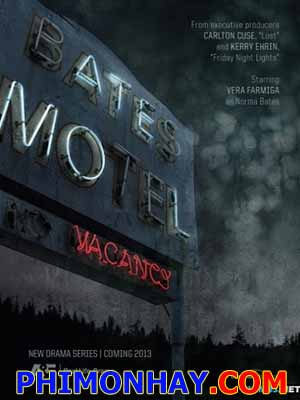 Nhà Nghỉ Bates 1 Bates Motel Season 1.Diễn Viên: Vera Farmiga,Freddie Highmore,Max Thieriot