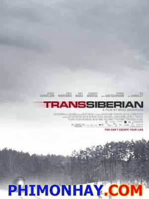 Chuyến Tàu Tội Phạm Transsiberian.Diễn Viên: Woody Harrelson,Emily Mortimer,Ben Kingsley