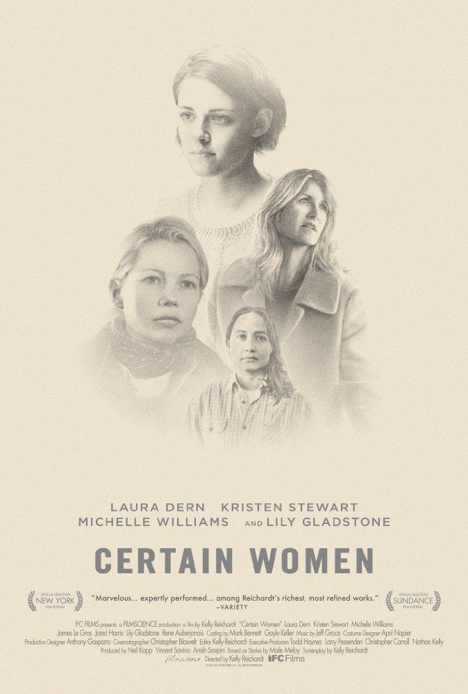 Câu Chuyện Đời Tôi Certain Women.Diễn Viên: Michelle Williams,Kristen Stewart,Laura Dern