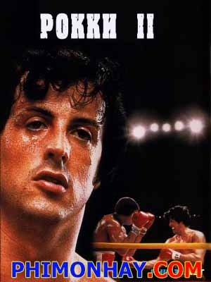 Tay Đấm Huyền Thoại 2 Rocky 2.Diễn Viên: Sylvester Stallone,Talia Shire,Burt Young