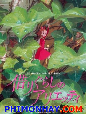 Cô Gái Vay Mượn: The Borrower Arrietty - Người Tý Hon: The Secret World Of Arrietty